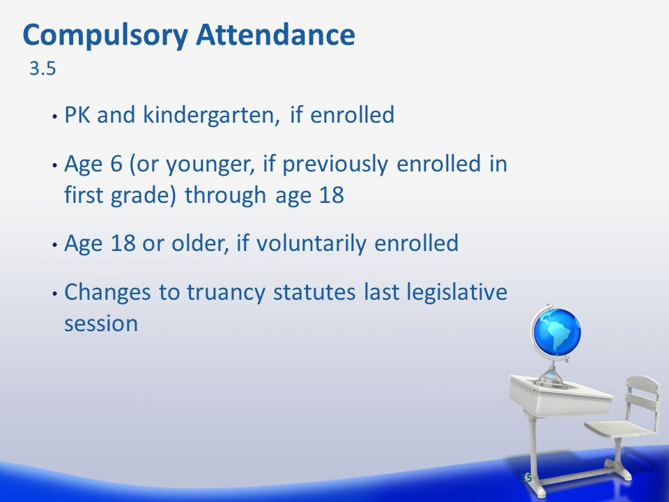 Compulsory Attendance