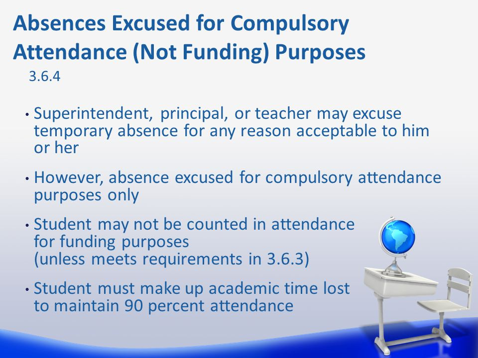 Absences Excused for Compulsory Attendance (Not Funding) Purposes