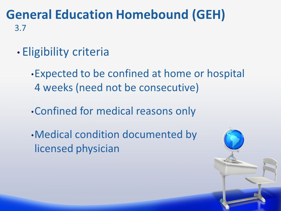 General Education Homebound (GEH)