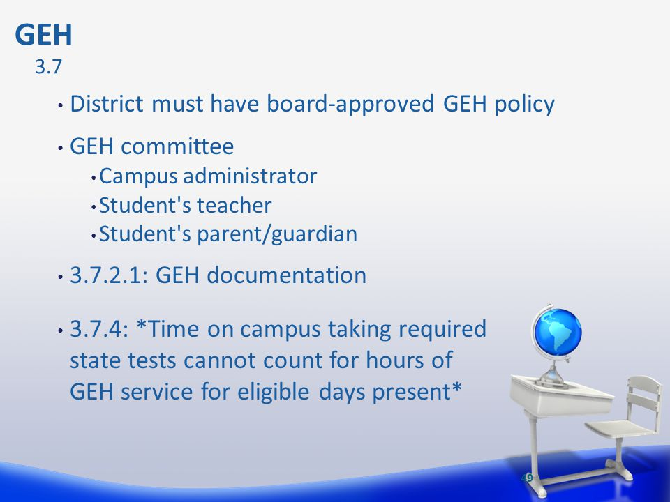 GEH District must have board-approved GEH policy GEH committee