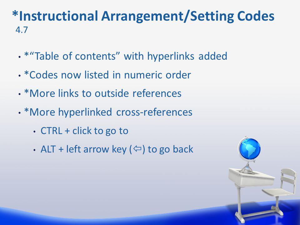 *Instructional Arrangement/Setting Codes