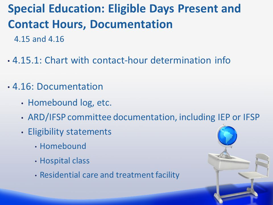 Special Education: Eligible Days Present and Contact Hours, Documentation
