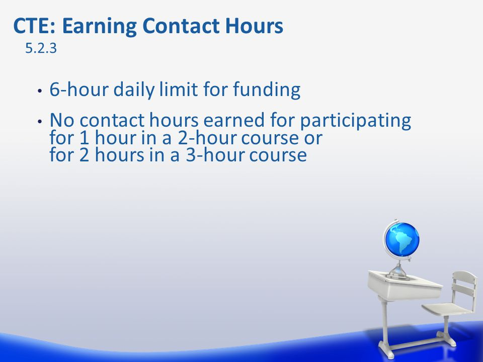 CTE: Earning Contact Hours