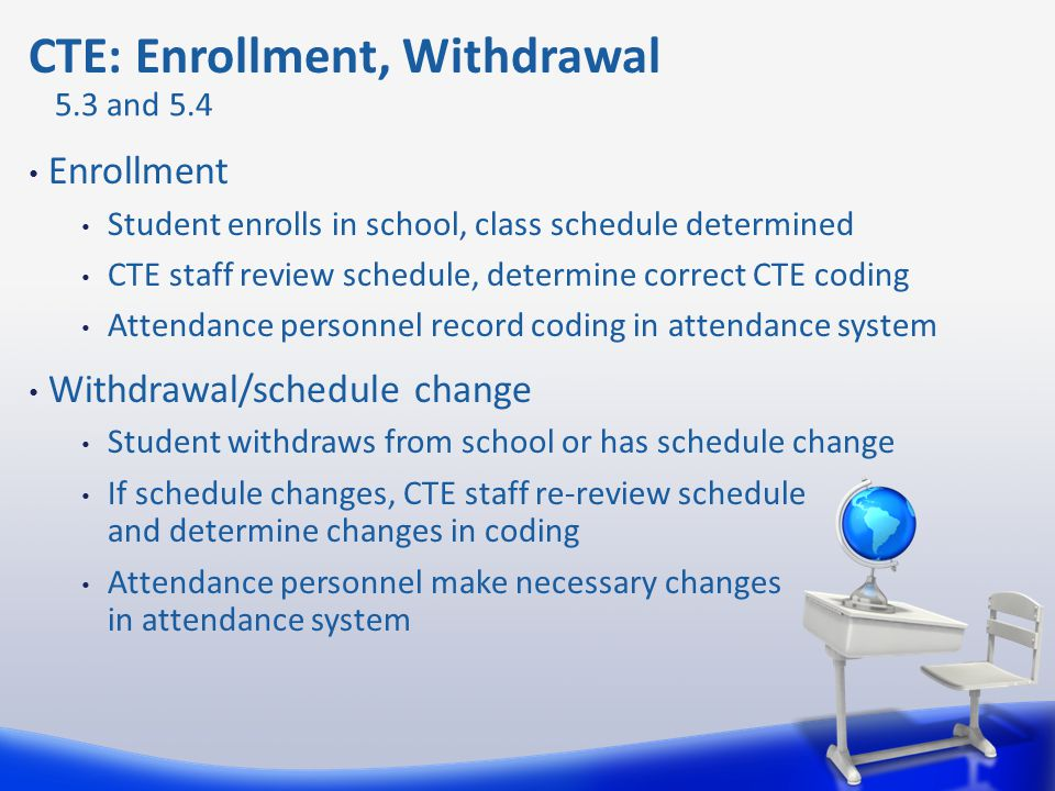 CTE: Enrollment, Withdrawal