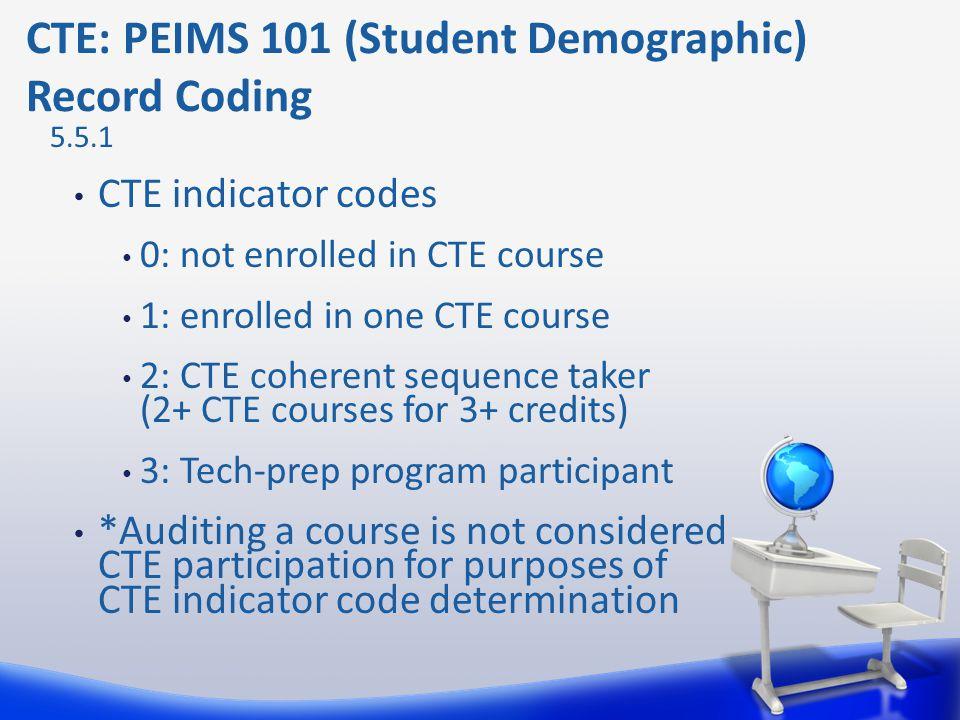 CTE: PEIMS 101 (Student Demographic) Record Coding