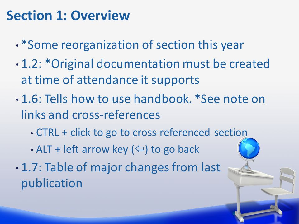 Section 1: Overview *Some reorganization of section this year