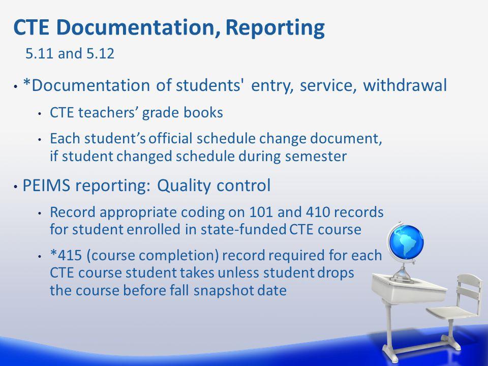 CTE Documentation, Reporting