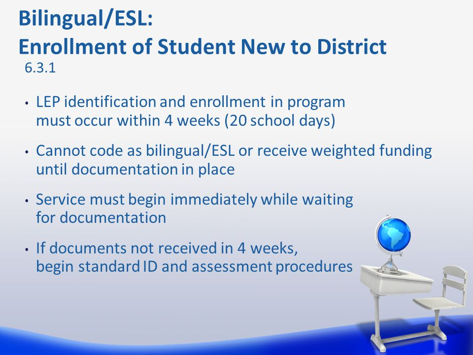 Bilingual/ESL: Enrollment of Student New to District