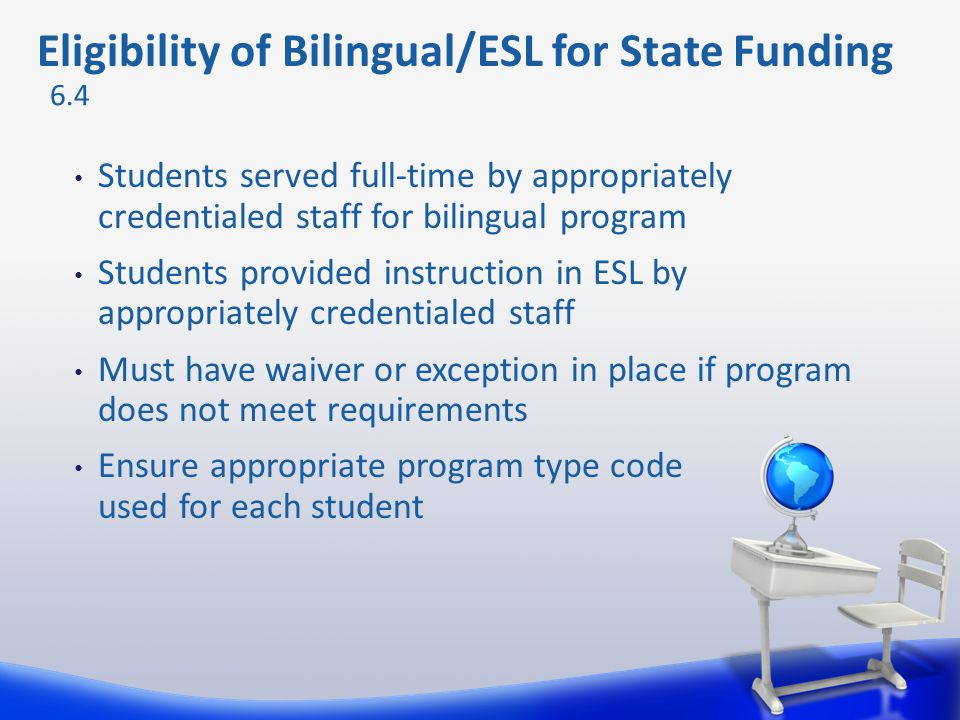 Eligibility of Bilingual/ESL for State Funding