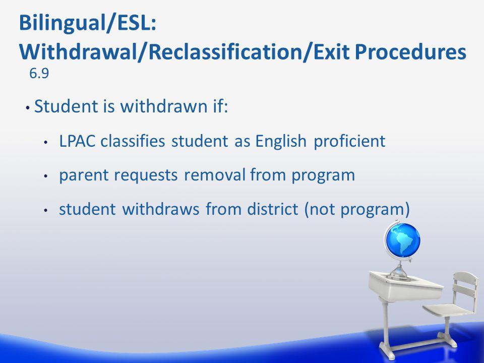 Bilingual/ESL: Withdrawal/Reclassification/Exit Procedures