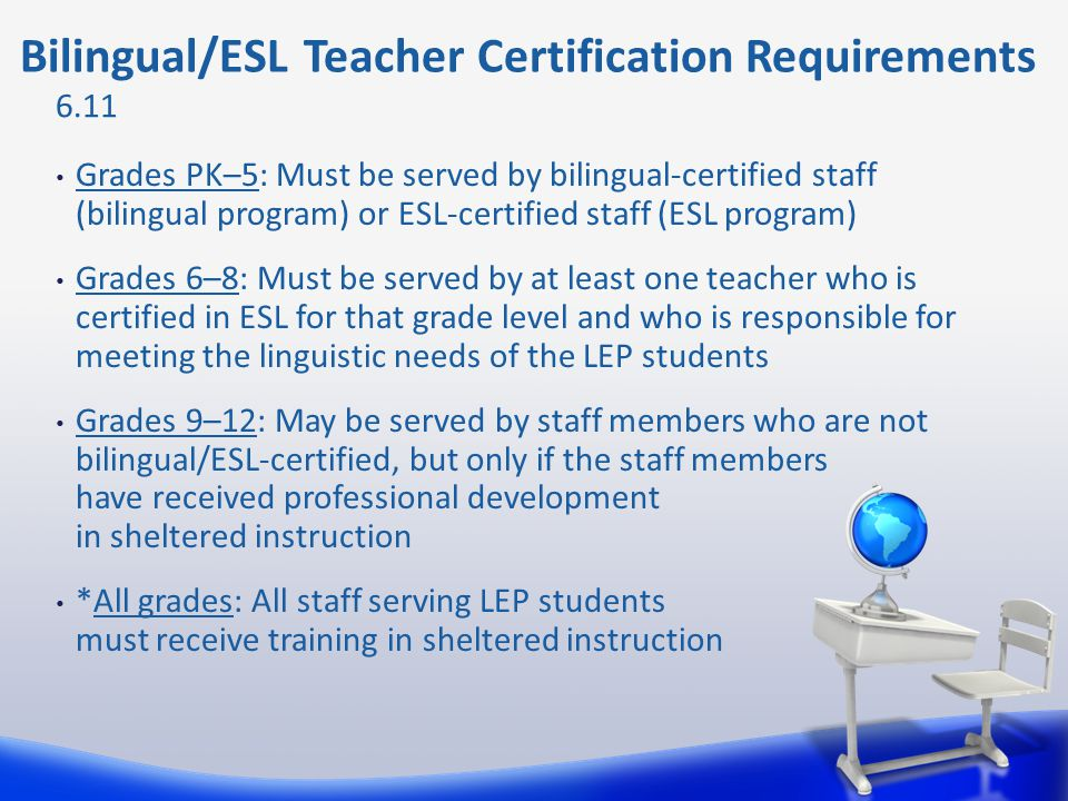 Bilingual/ESL Teacher Certification Requirements