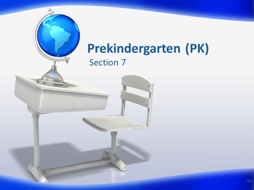 Prekindergarten (PK) Section 7