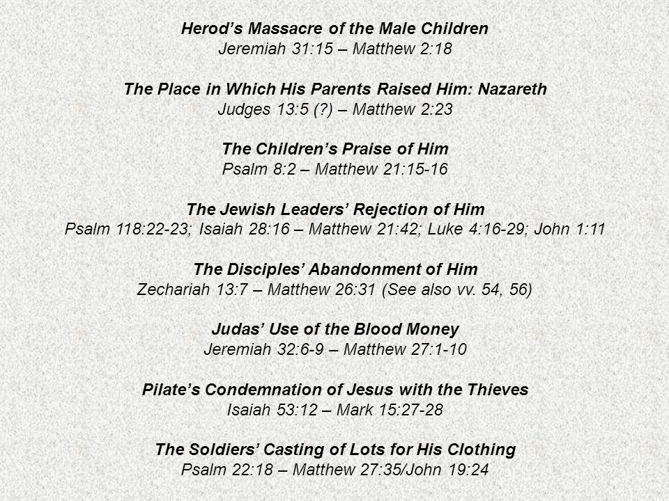 Herod's Massacre of the Male Children Jeremiah 31:15 – Matthew 2:18