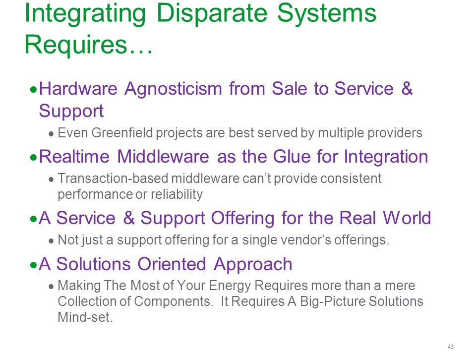 Integrating Disparate Systems Requires…