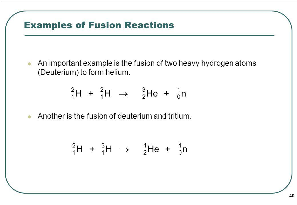 Examples of Fusion Reactions