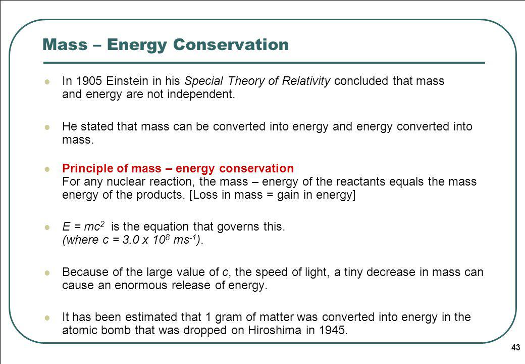Mass – Energy Conservation