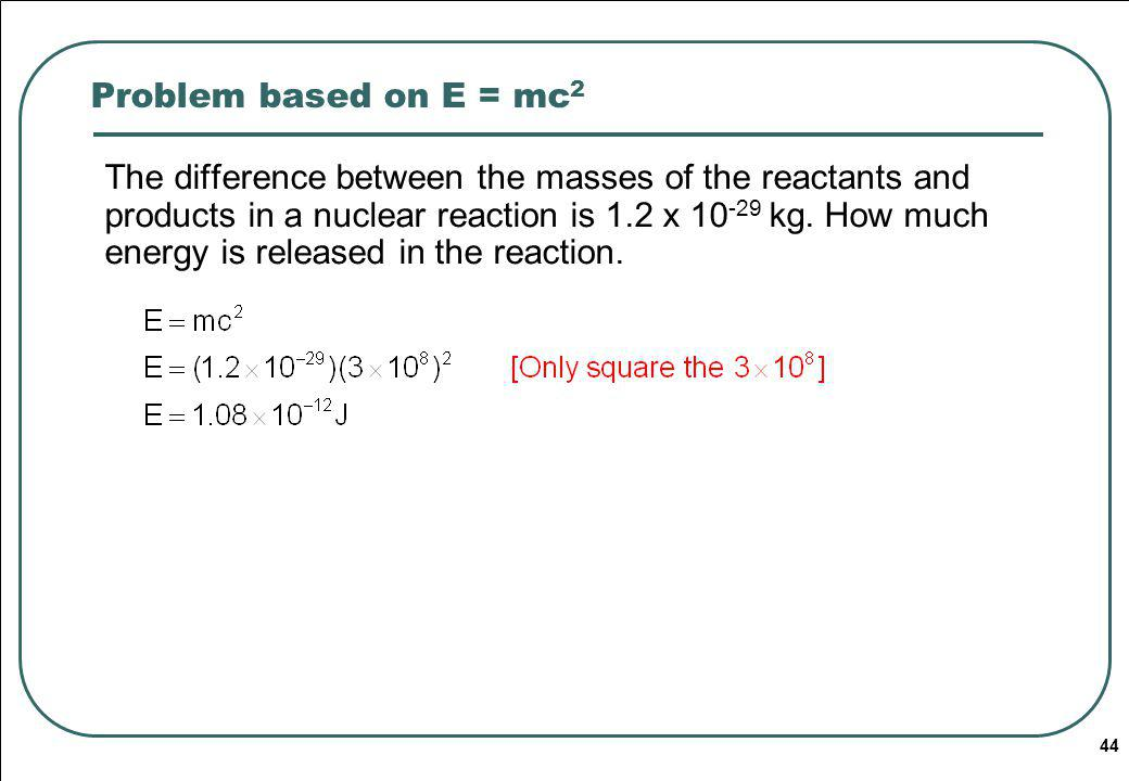 Problem based on E = mc2