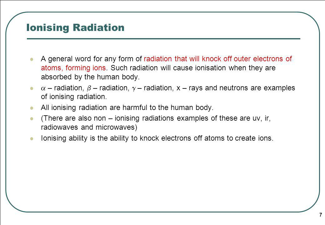 Ionising Radiation