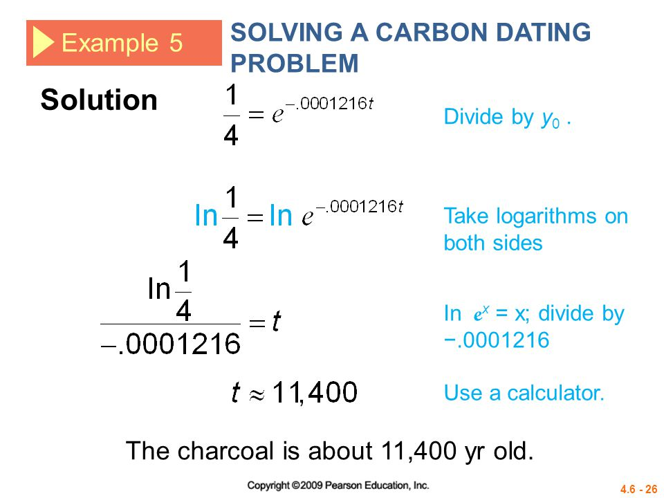 Solution SOLVING A CARBON DATING PROBLEM Example 5