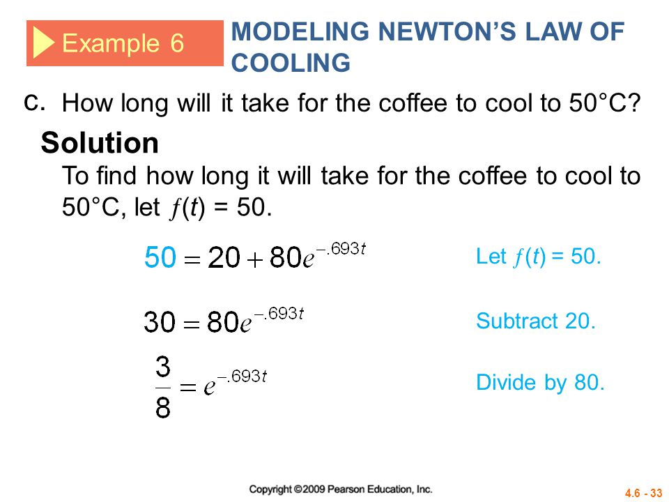 c. Solution MODELING NEWTON'S LAW OF COOLING Example 6