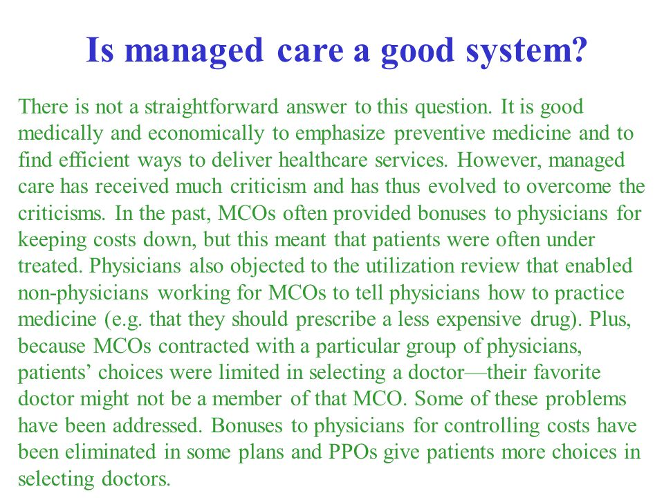 Is managed care a good system