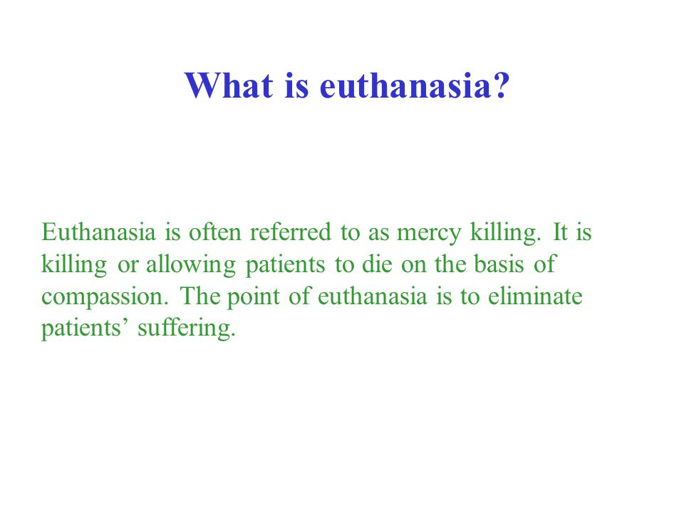 What is euthanasia