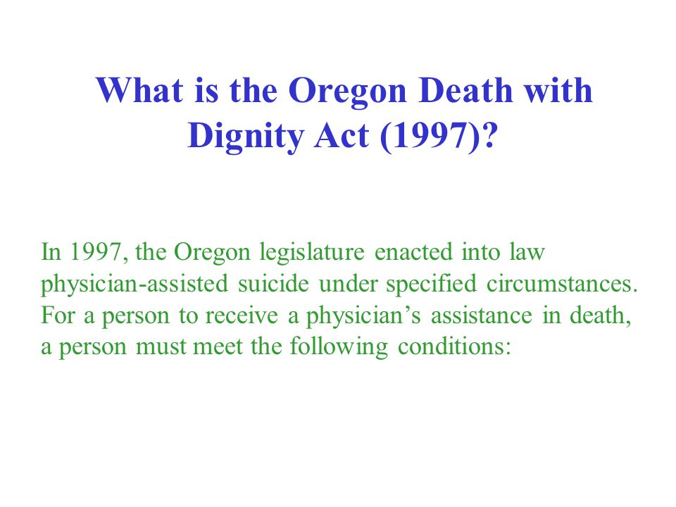 What is the Oregon Death with Dignity Act (1997)