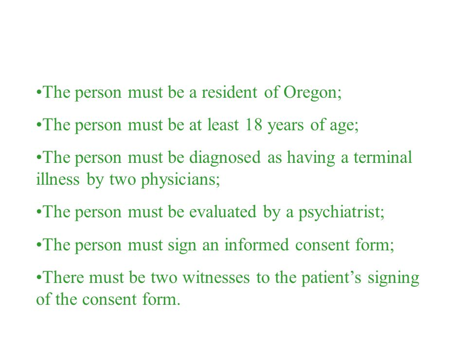 The person must be a resident of Oregon;