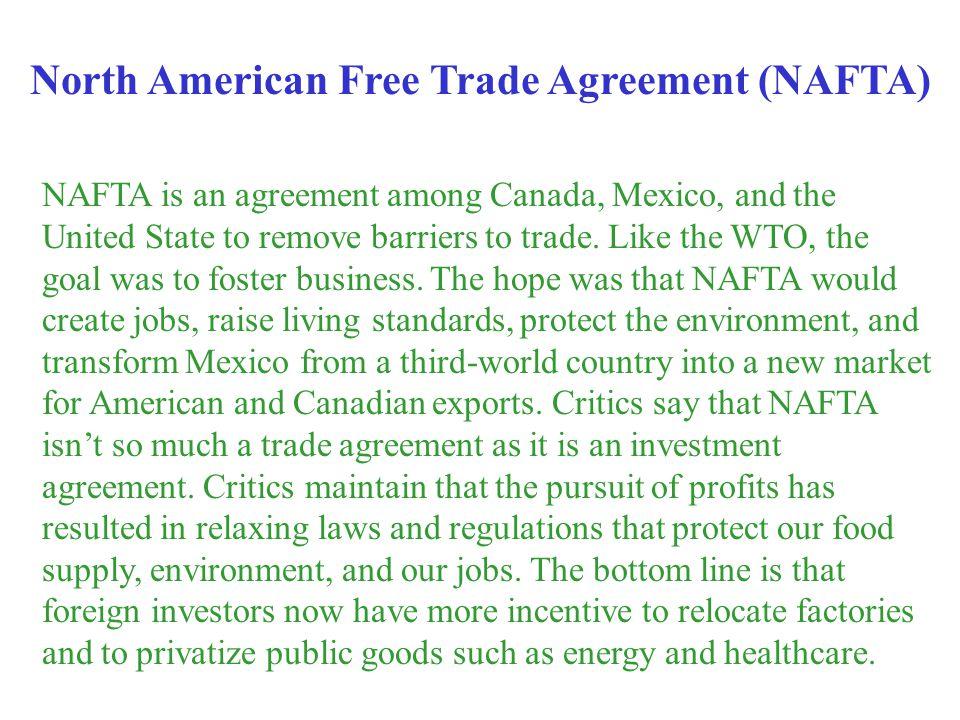 North American Free Trade Agreement (NAFTA)