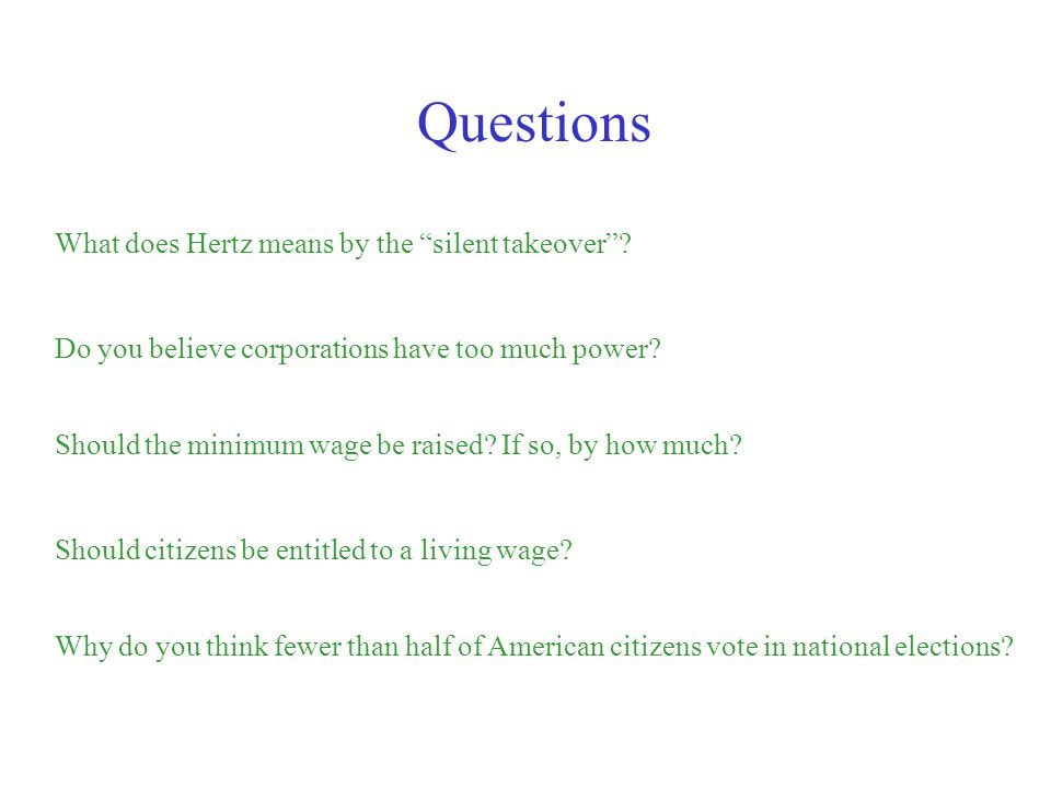 Questions What does Hertz means by the silent takeover