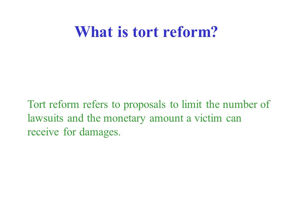 What is tort reform.