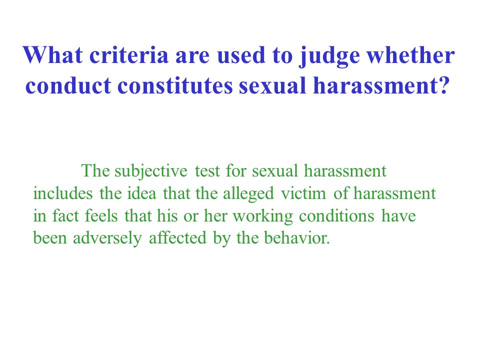 What criteria are used to judge whether conduct constitutes sexual harassment
