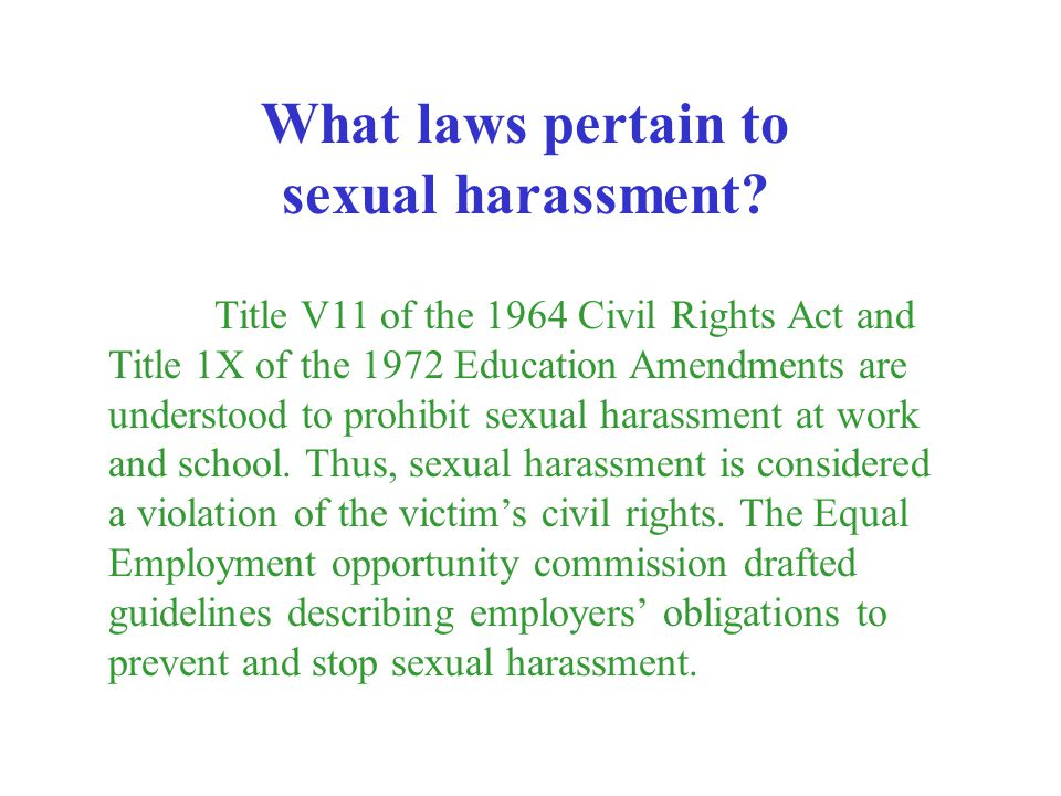 What laws pertain to sexual harassment