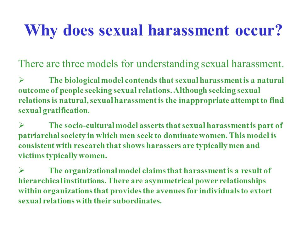 Why does sexual harassment occur