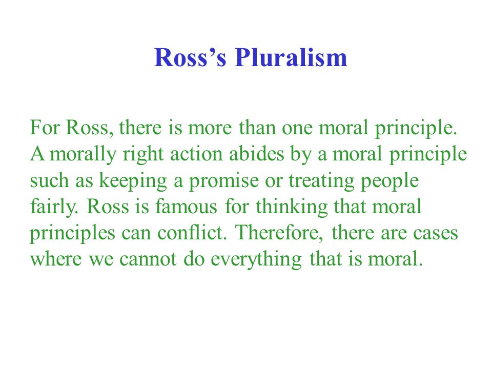 Ross's Pluralism