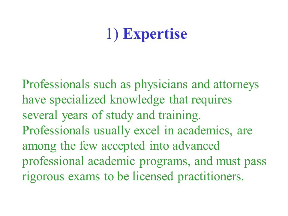 1) Expertise
