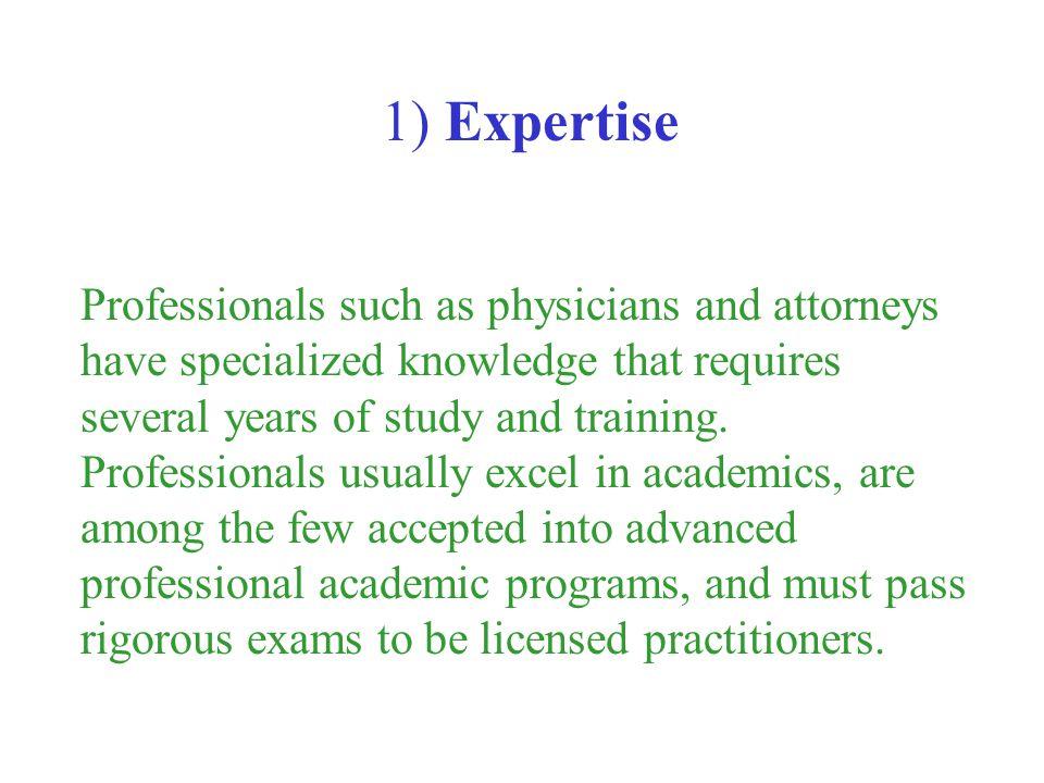 1) Expertise