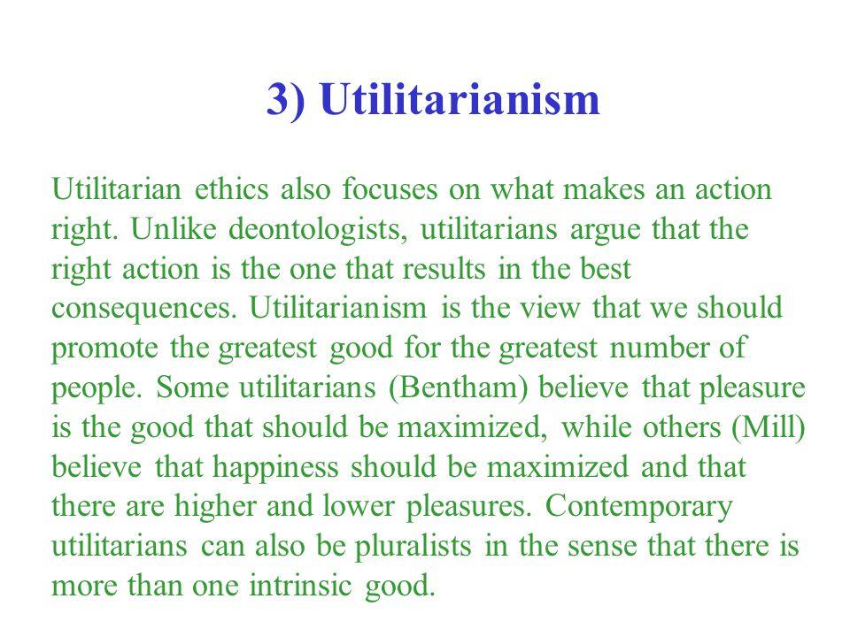 3) Utilitarianism