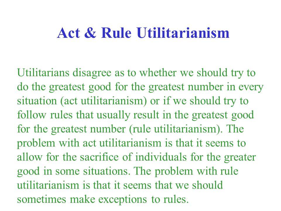 Act & Rule Utilitarianism
