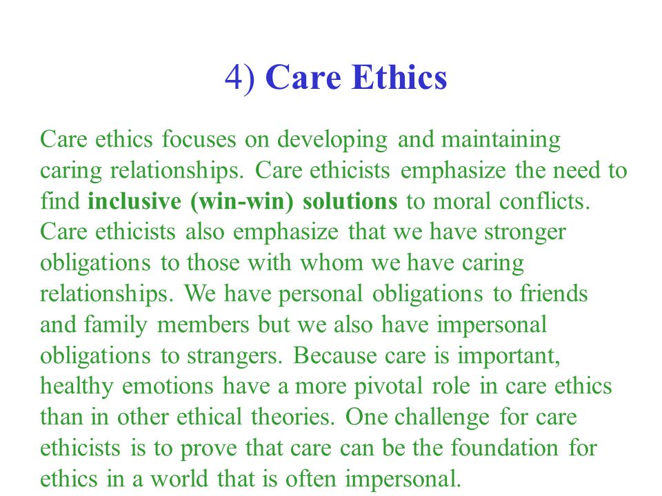 4) Care Ethics