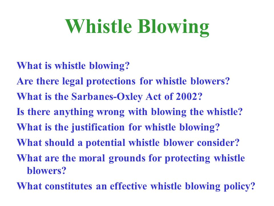 Whistle Blowing What is whistle blowing