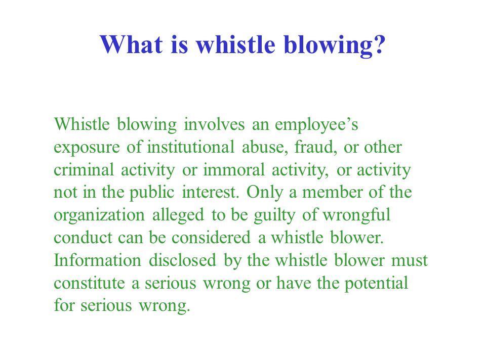 What is whistle blowing