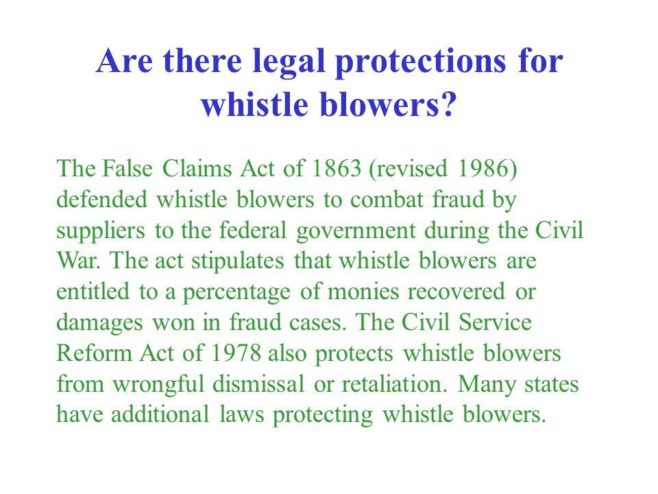 Are there legal protections for whistle blowers