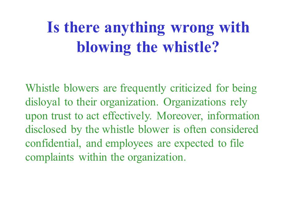 Is there anything wrong with blowing the whistle