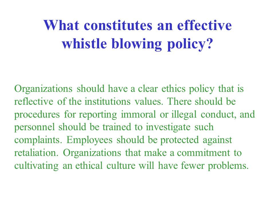 What constitutes an effective whistle blowing policy