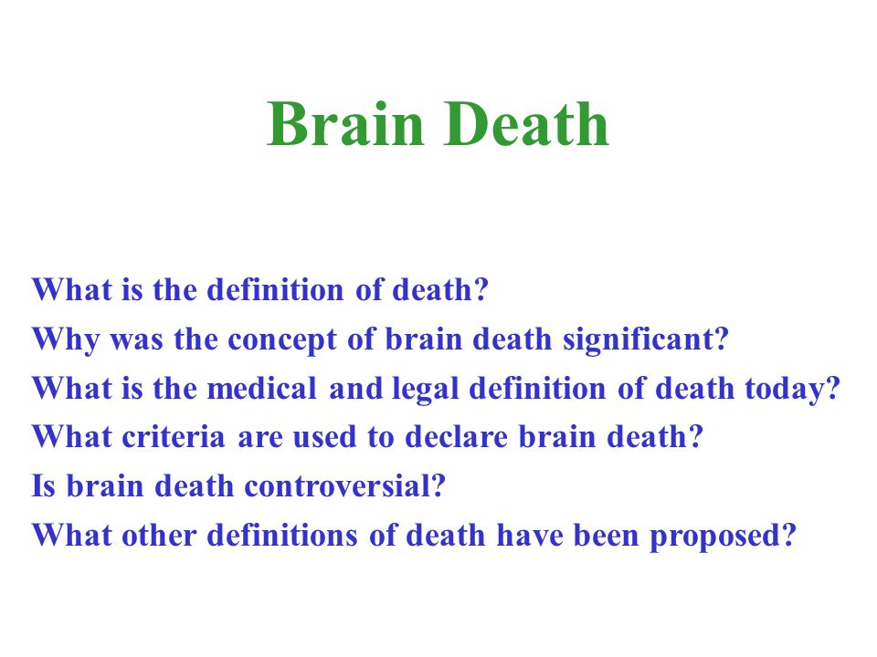 Brain Death What is the definition of death