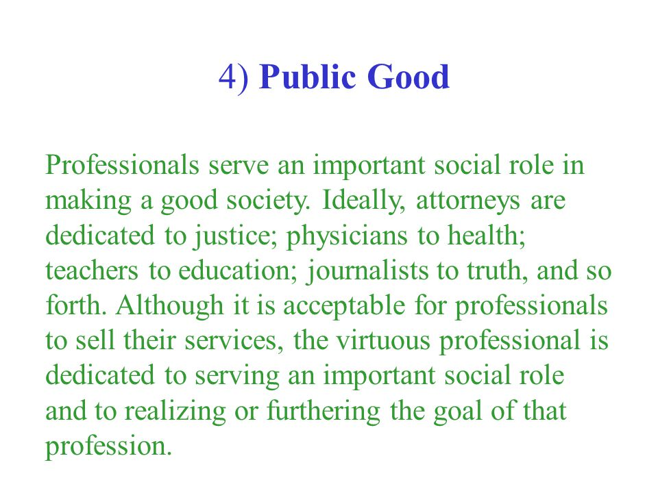 4) Public Good