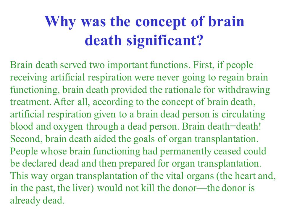 Why was the concept of brain death significant