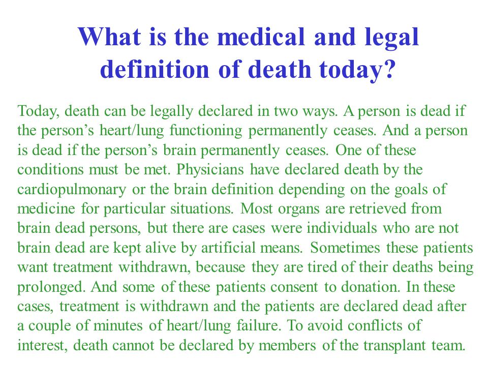 What is the medical and legal definition of death today