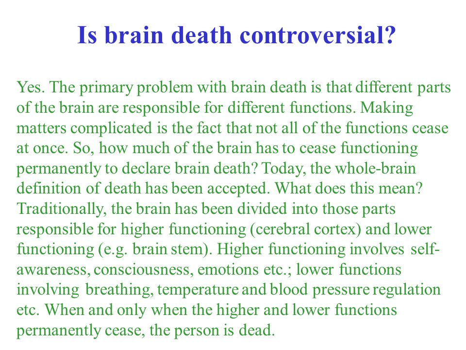 Is brain death controversial